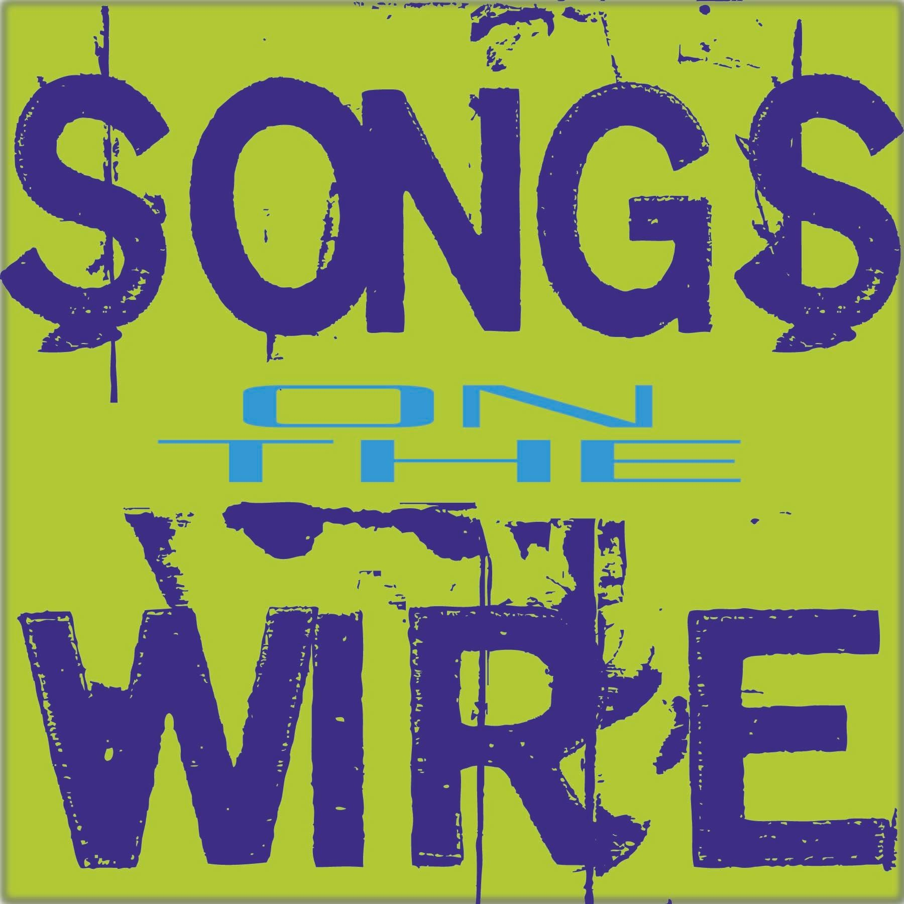 Songs on the Wire